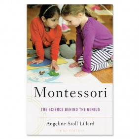 Montessori The Science Behind The Genius