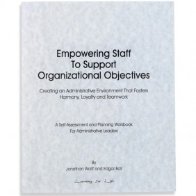Empowering Staff to Support Organizational Objectives