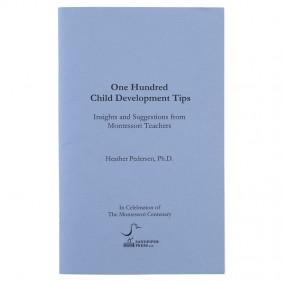 One Hundred Child Development Tips