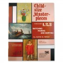 Child-Size Masterpieces ~ Level 3 - Advanced