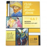 Child-Size Masterpieces ~ Modern Schools of Art