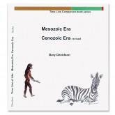 Mesozioic Era, Cenozoic Era ~ Revised