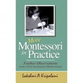 More Montessori in Practice