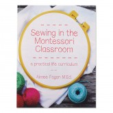 Sewing in the Montessori Classroom