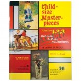 Child-Size Masterpieces ~ Level 1 Easy