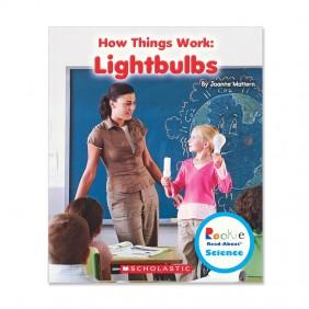 How Things Work: Lightbulbs