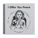 I Offer You Peace