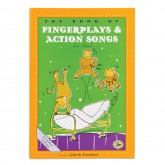 The Book of Fingerplays & Action Songs