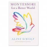 Montessori for a Better World