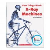 How Things Work: X-Ray Machines