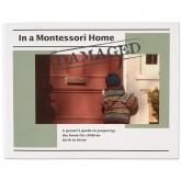 SLIGHTLY DAMAGED In a Montessori Home