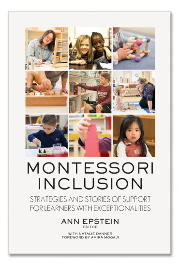 Montessori Inclusion: Strategies and Stories of Support for Learners with Exceptionalities