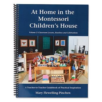 At Home in the Montessori Children's House ~ Volume 2